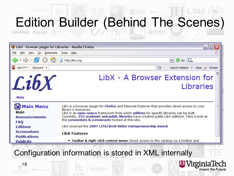 19 Edition Builder (Behind The Scenes) Configuration information is stored in XML internally