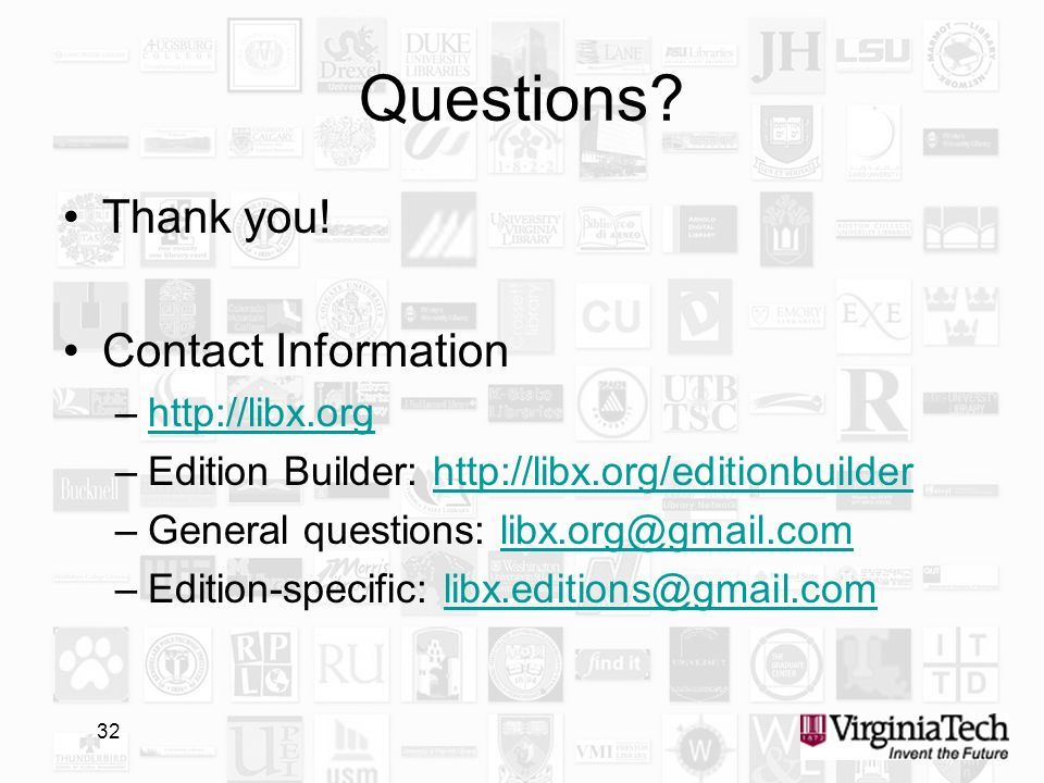 32 Questions? Thank you! Contact Information –http://libx.orghttp://libx.org –Edition Builder: http://libx.org/editionbuilderhttp://libx.org/editionbu