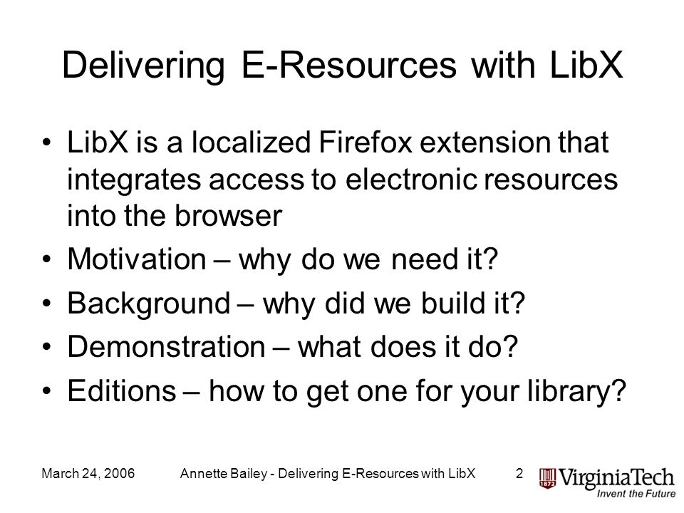 March 24, 2006Annette Bailey - Delivering E-Resources with LibX13 OPAC Toolbar Expands automatically for multi-term searches Offers commonly used search types: –Keyword, author, title, isbn, call number