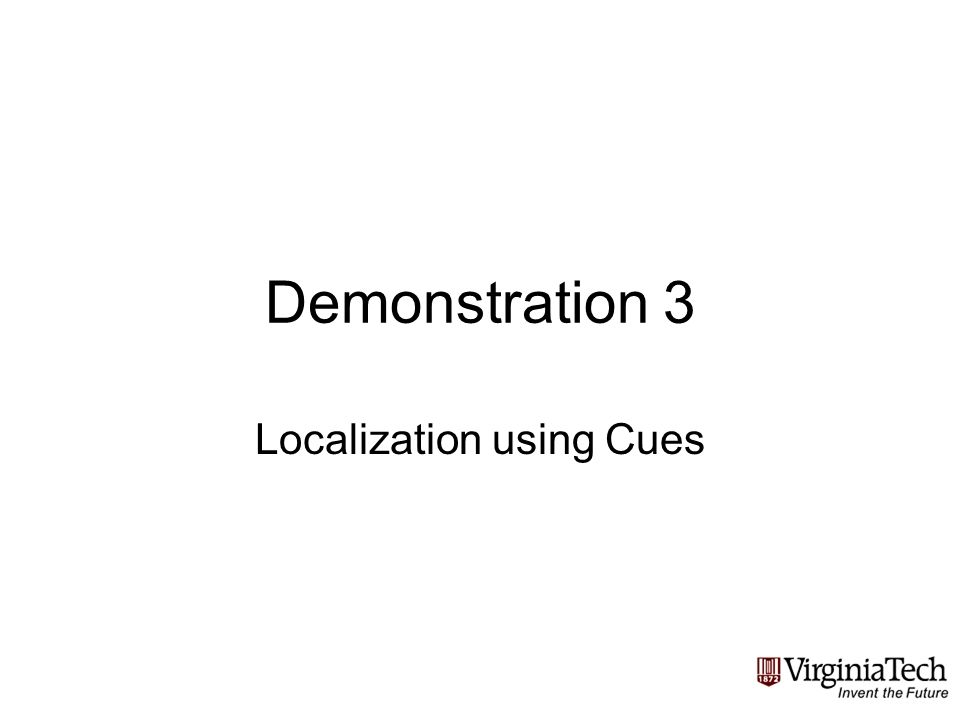 Demonstration 3 Localization using Cues