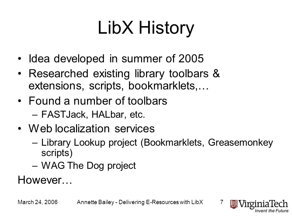 March 24, 2006Annette Bailey - Delivering E-Resources with LibX28 LibX matched this hit with selected query