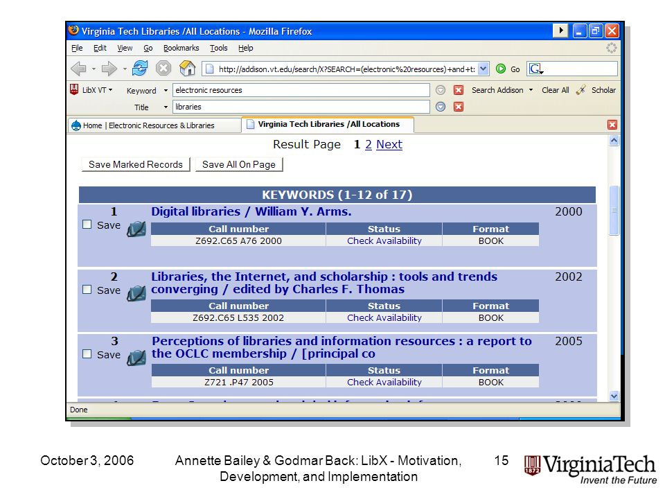 October 3, 2006Annette Bailey & Godmar Back: LibX - Motivation, Development, and Implementation 15 OPAC Toolbar Results