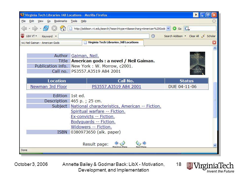 October 3, 2006Annette Bailey & Godmar Back: LibX - Motivation, Development, and Implementation 18
