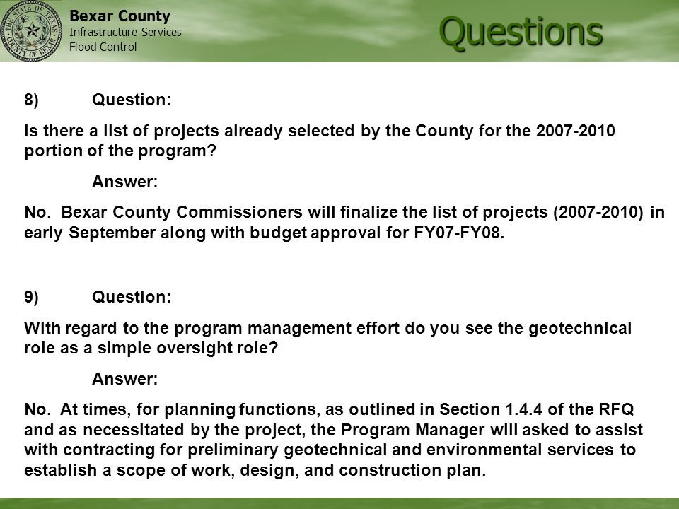 Bexar County Infrastructure Services Flood Control Questions 9)Question: With regard to the program management effort do you see the geotechnical role as a simple oversight role.