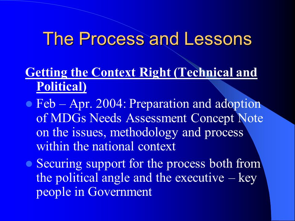 The Process and Lessons … Cont.