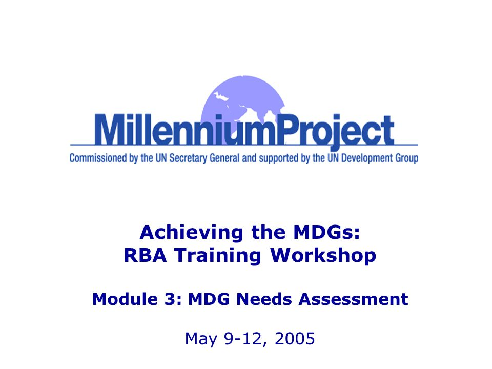 12 www.unmillenniumproject.org Agenda Introduction to MDG needs assessment as part of an MDG-based poverty reduction strategy Overview of costing methodologies MDG needs assessment approach Frequently Asked Questions
