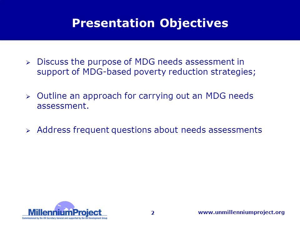 13 www.unmillenniumproject.org MDG needs assessment approach