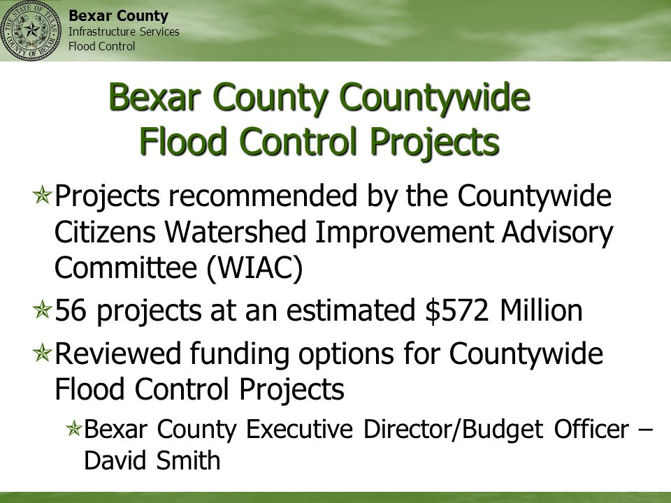 Bexar County Infrastructure Services Flood Control Bexar County Countywide Flood Control Projects Projects recommended by the Countywide Citizens Wate