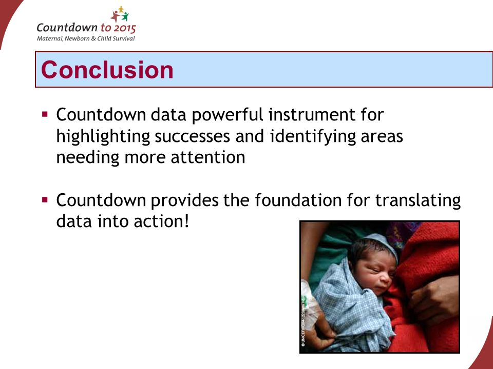 Countdown data powerful instrument for highlighting successes and identifying areas needing more attention Countdown provides the foundation for translating data into action.