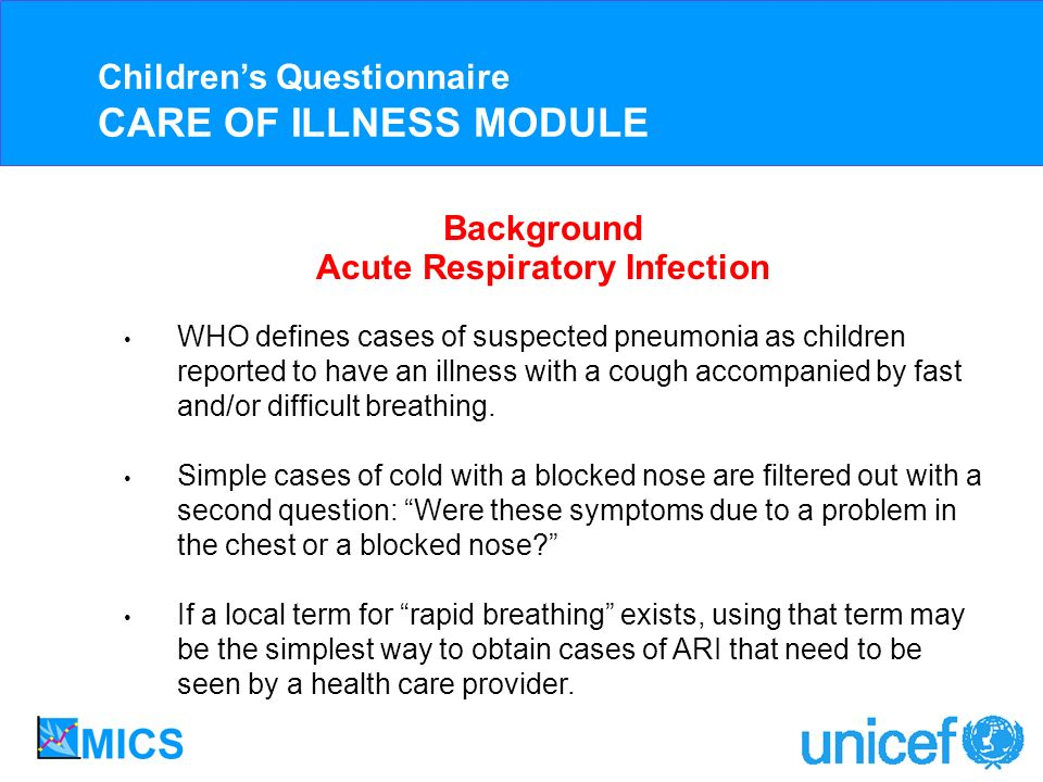 WHO defines cases of suspected pneumonia as children reported to have an illness with a cough accompanied by fast and/or difficult breathing.