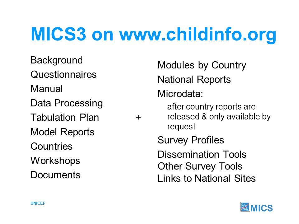 UNICEF MICS 3 Country Website Why.
