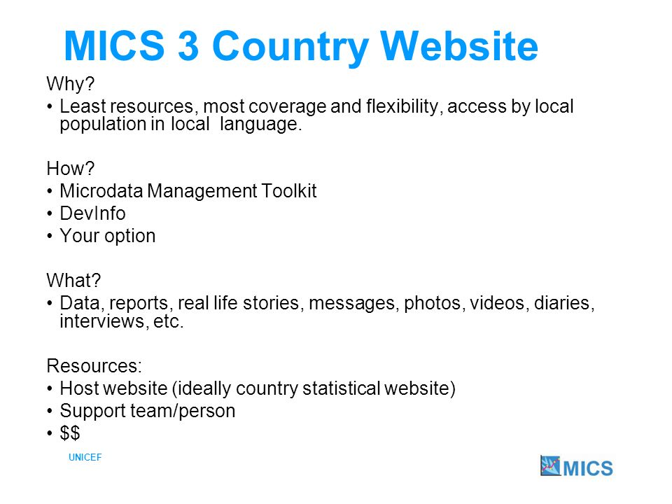 UNICEF 4 basic options of making MICS available online 1.