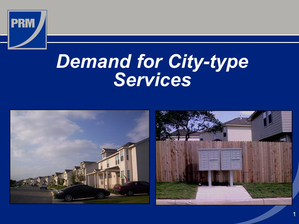 1 Demand for City-type Services
