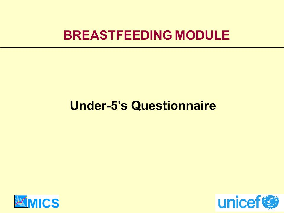 BREASTFEEDING MODULE Under-5s Questionnaire