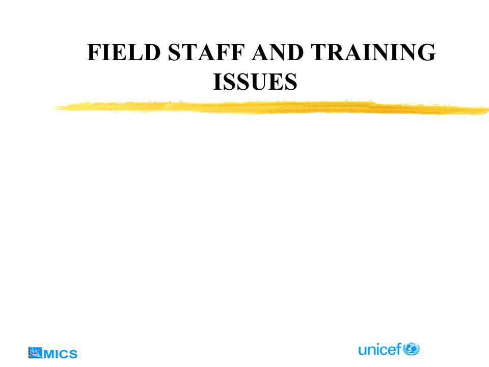 FIELD STAFF AND TRAINING ISSUES