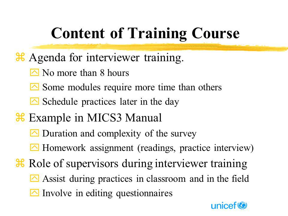 Content of Training Course z Agenda for interviewer training.