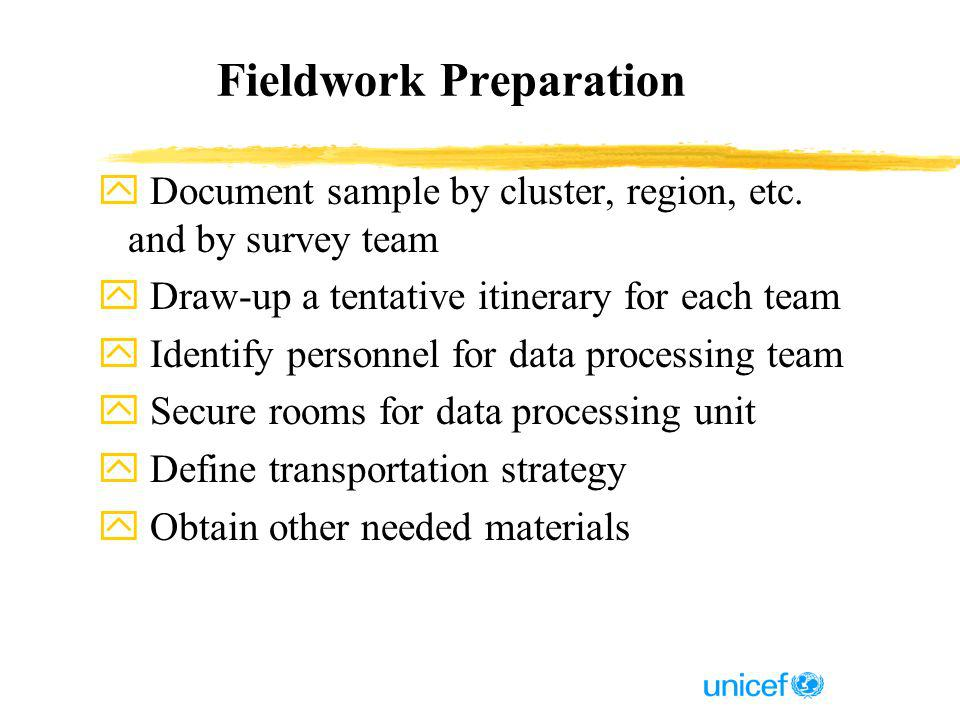 Fieldwork Preparation y Document sample by cluster, region, etc.