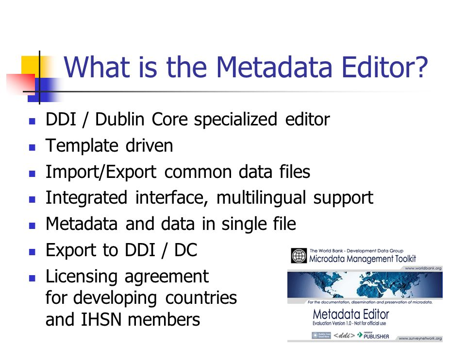 What is the Metadata Editor.
