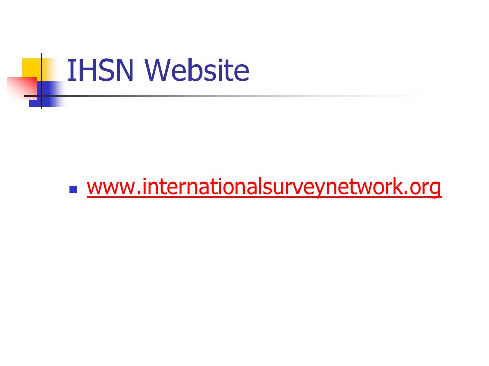 IHSN Website www.internationalsurveynetwork.org