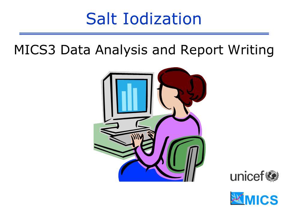 Salt Iodization MICS3 Data Analysis and Report Writing