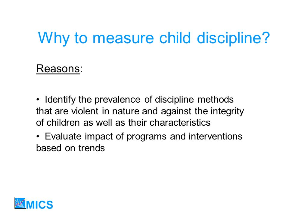 Why to measure child discipline.