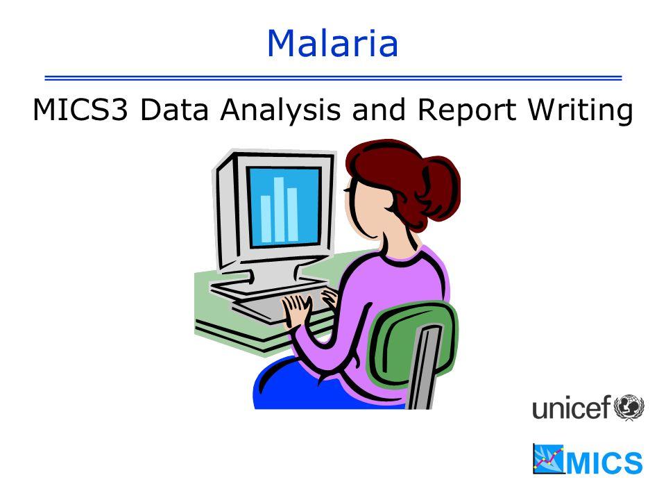 Malaria MICS3 Data Analysis and Report Writing