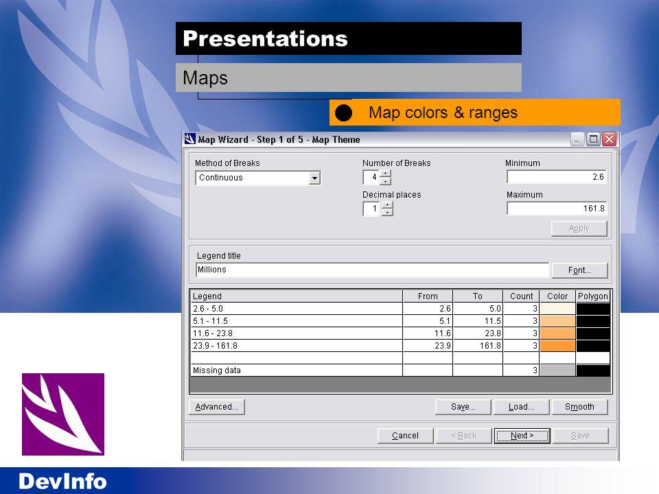 DevInfo Presentations Map colors & ranges Maps