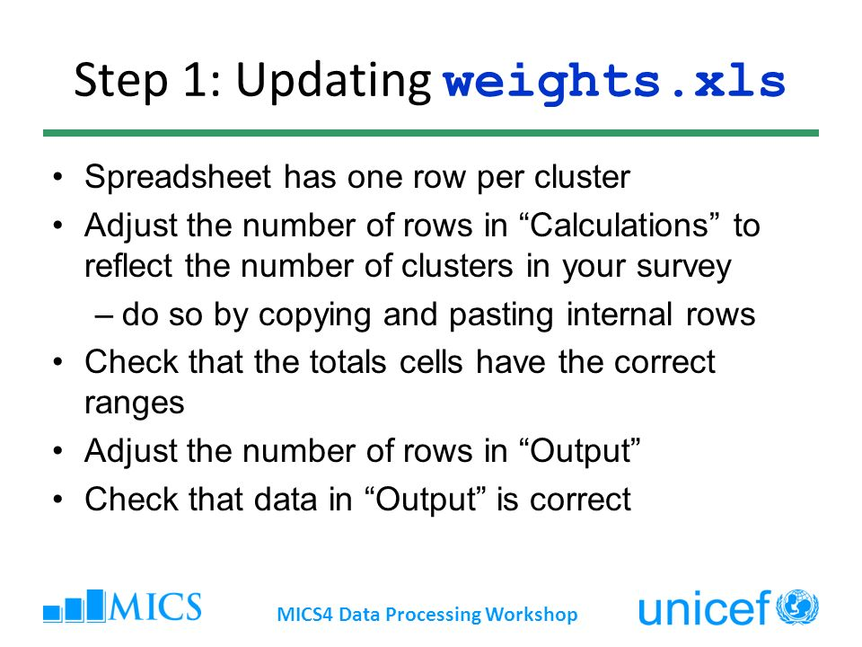 Step 1: Updating weights.xls Spreadsheet has one row per cluster Adjust the number of rows in Calculations to reflect the number of clusters in your s