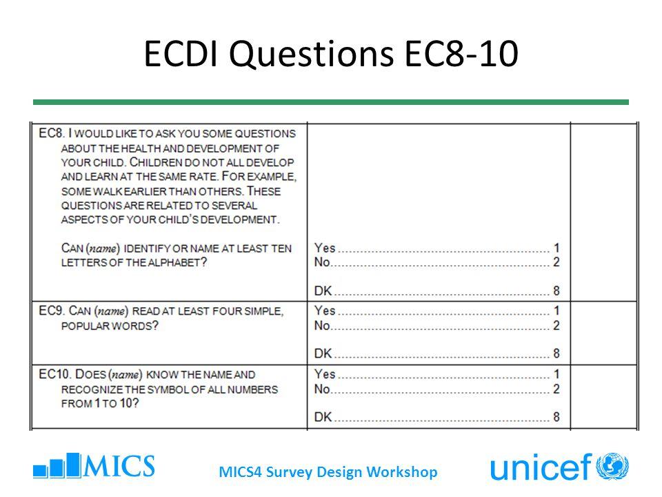 ECDI Questions EC8-10 MICS4 Survey Design Workshop