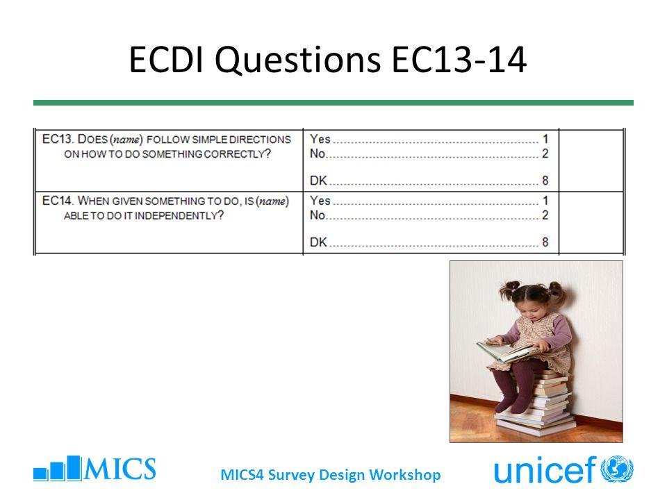 ECDI Questions EC13-14 MICS4 Survey Design Workshop