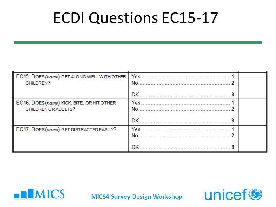 ECDI Questions EC15-17 MICS4 Survey Design Workshop