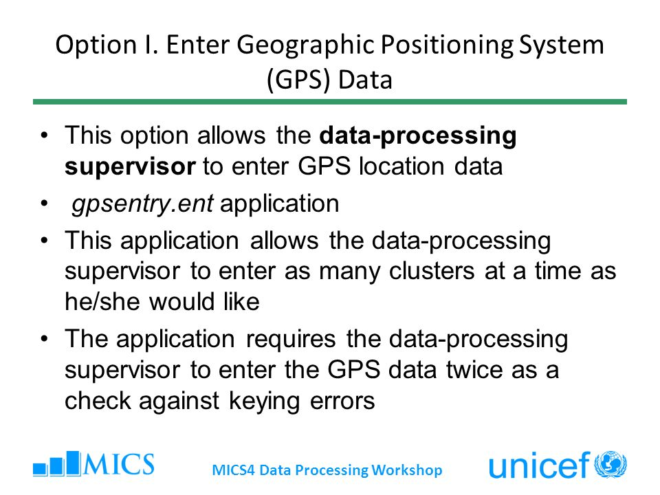 Option I. Enter Geographic Positioning System (GPS) Data This option allows the data-processing supervisor to enter GPS location data gpsentry.ent app