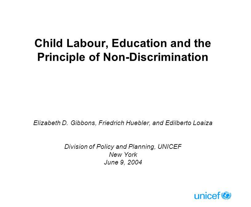 Child Labour, Education and the Principle of Non-Discrimination Elizabeth D.