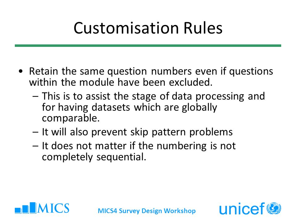 Customisation Rules Retain the same question numbers even if questions within the module have been excluded.