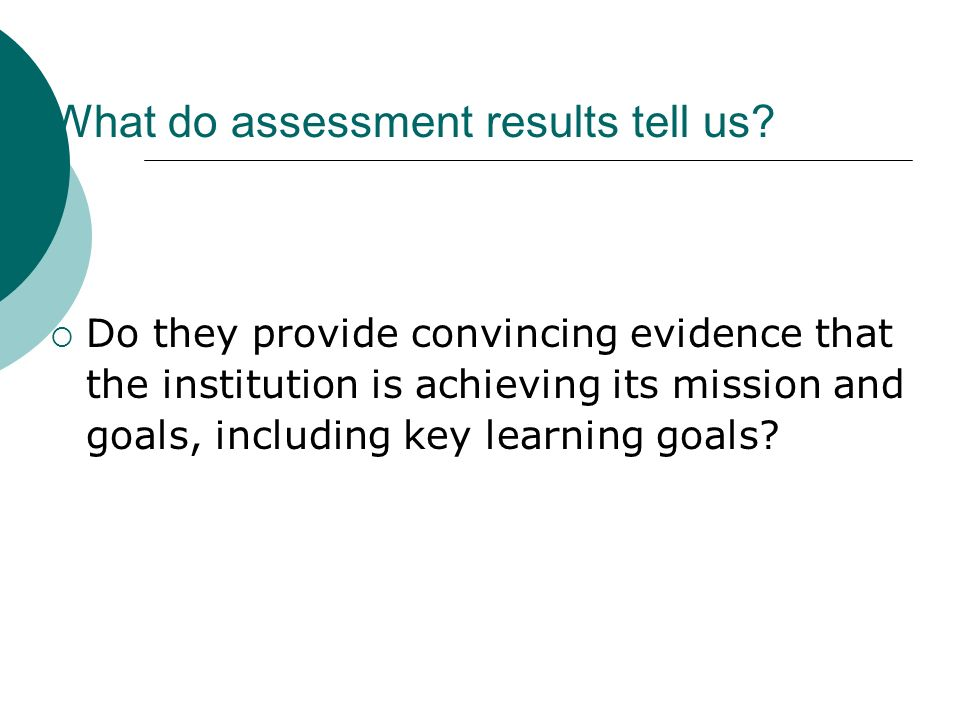 What do assessment results tell us.