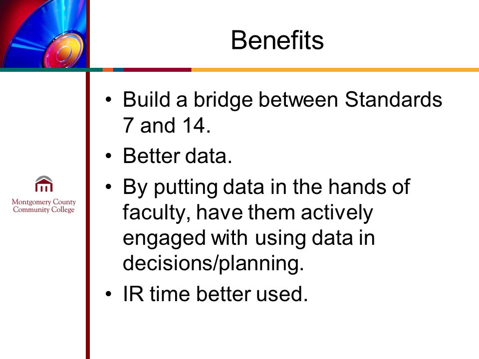 Benefits Build a bridge between Standards 7 and 14.