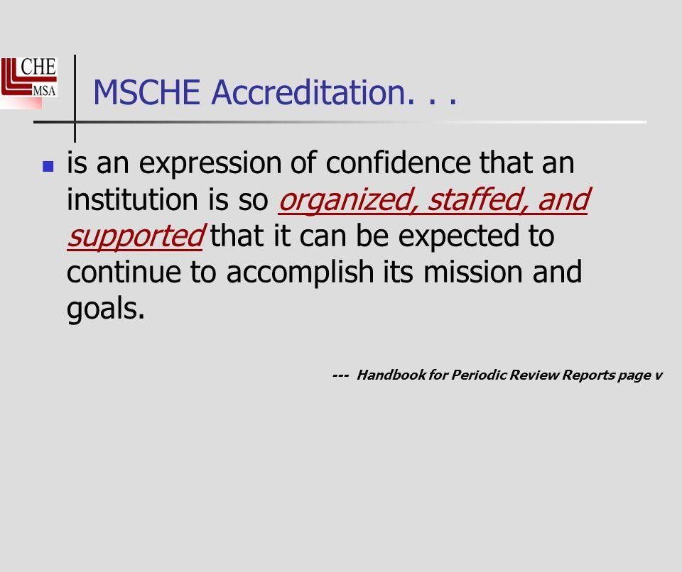 MSCHE Accreditation...