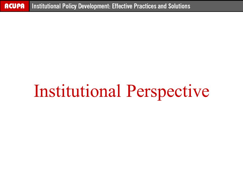 Institutional Perspective