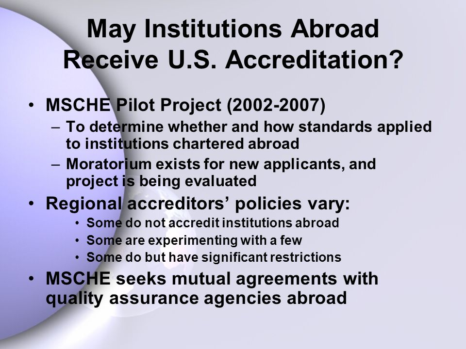 May Institutions Abroad Receive U.S.Accreditation.