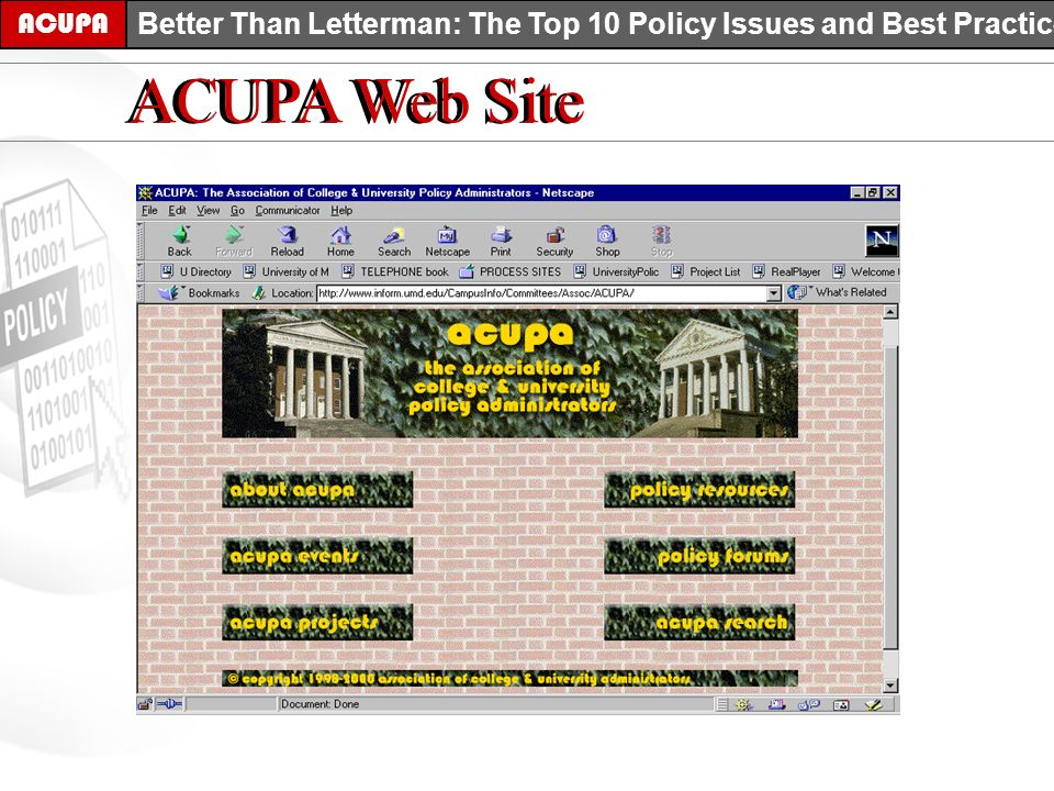 ACUPA Better Than Letterman: The Top 10 Policy Issues and Best Practices ACUPA Web Site