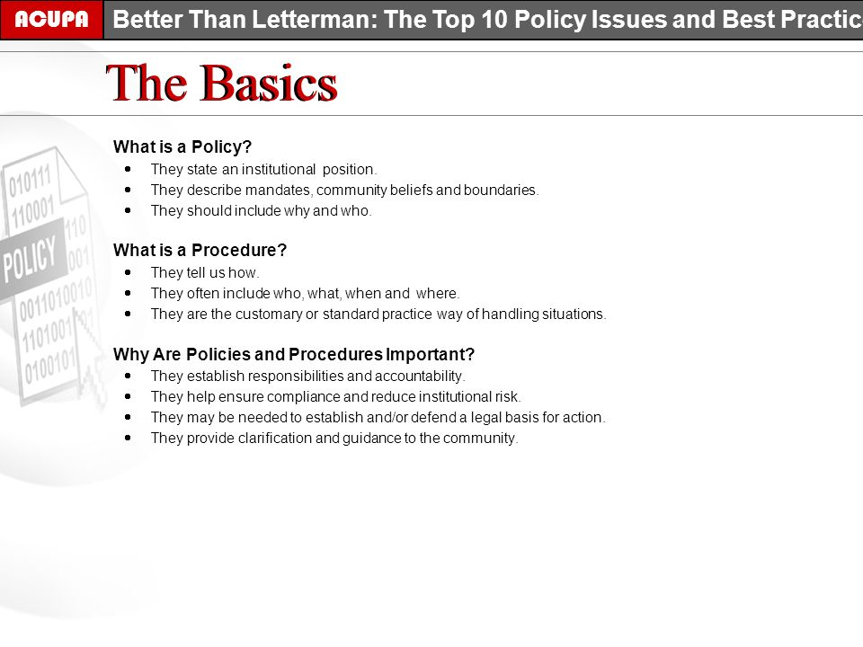 What is a Policy. They state an institutional position.