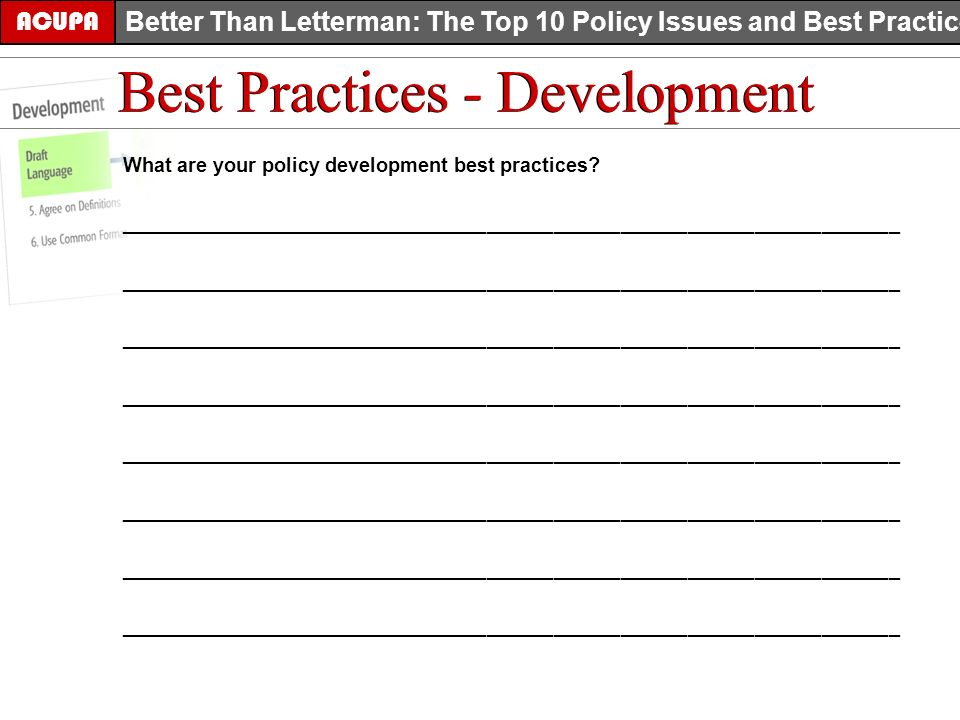 What are your policy development best practices.