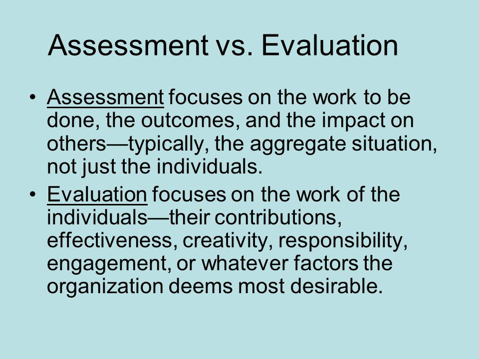 Assessment vs.