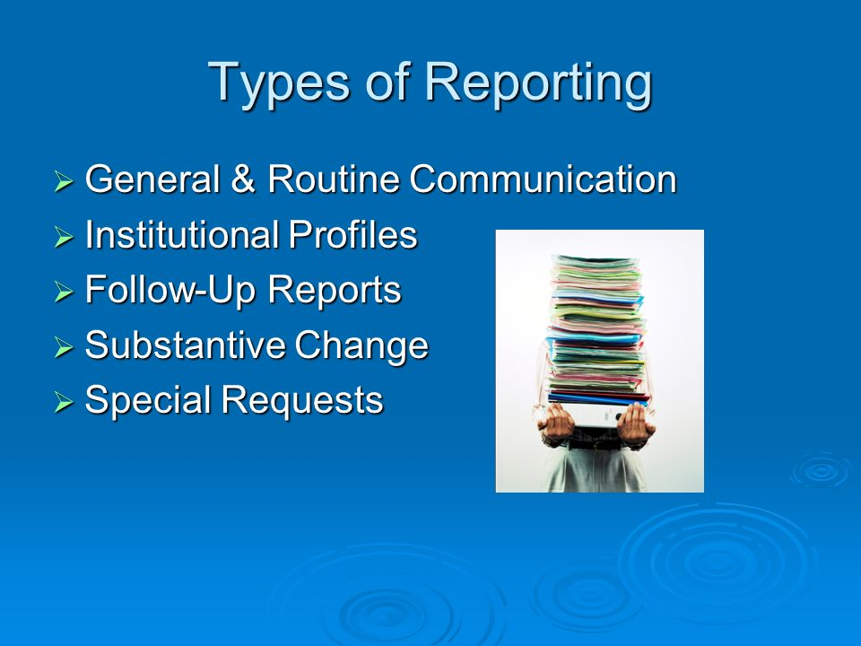 Keeping MSCHE Informed Know your liaison Keep communication channels open Avoid surprises The institution will make freely available to the Commission accurate, fair, and complete information on all aspects of the institution and its operations.