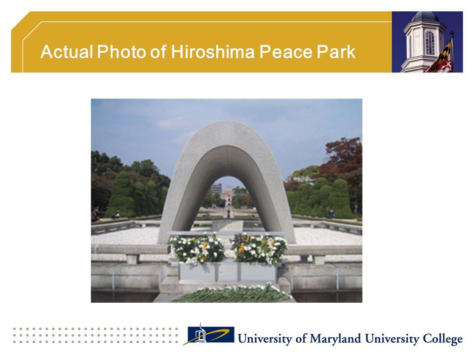 Actual Photo of Hiroshima Peace Park