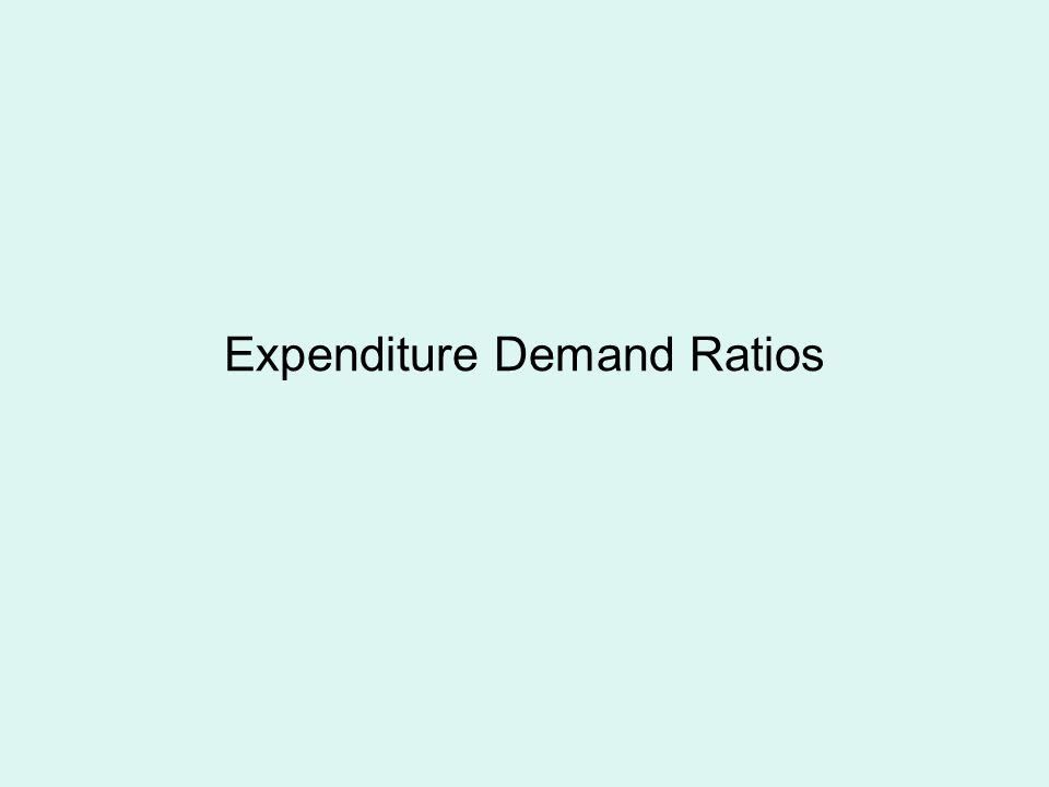 Expenditure Demand Ratios