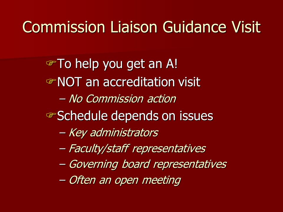 Commission Liaison Guidance Visit To help you get an A.
