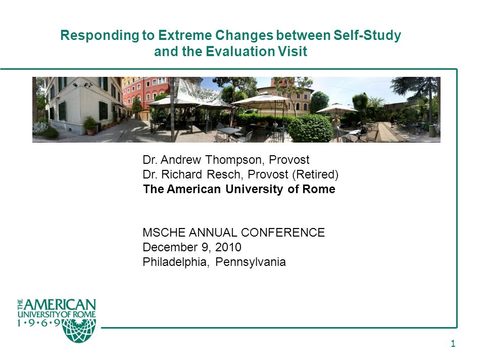 1 Responding to Extreme Changes between Self-Study and the Evaluation Visit Dr.