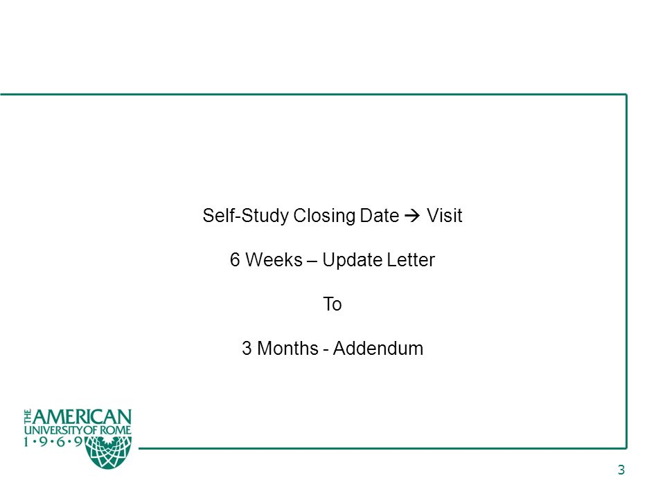 3 Self-Study Closing Date Visit 6 Weeks – Update Letter To 3 Months - Addendum