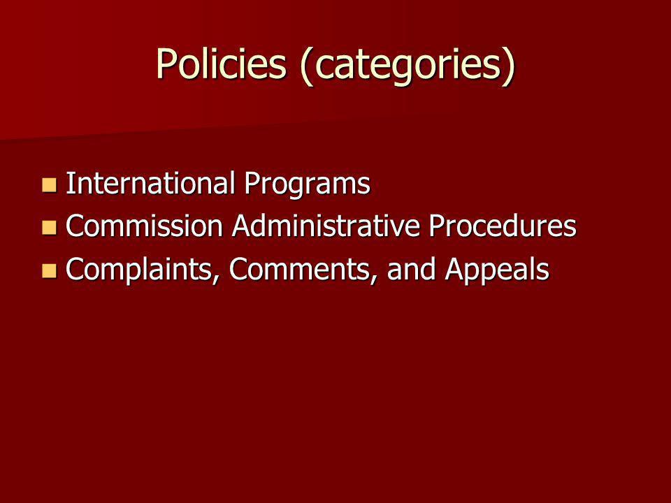 Policies (categories) International Programs International Programs Commission Administrative Procedures Commission Administrative Procedures Complain